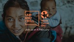 World Cancer Day I Am and I Will campaign